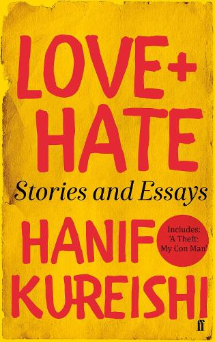 Love + Hate: Stories and Essays (Paperback)