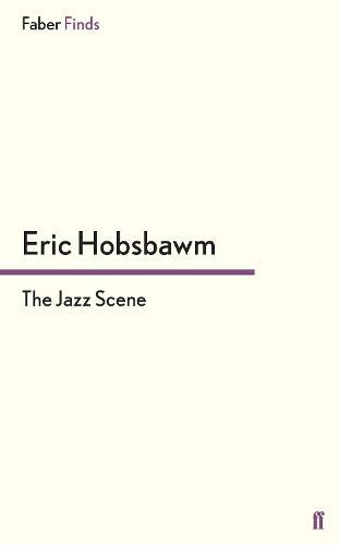 The Jazz Scene (Paperback)