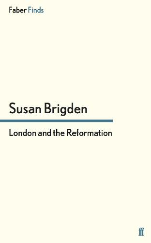 London and the Reformation (Paperback)