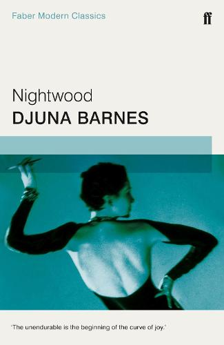 Nightwood: Faber Modern Classics (Paperback)