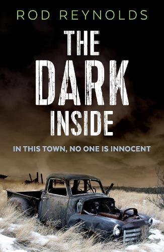 The Dark Inside - A Charlie Yates mystery (Paperback)