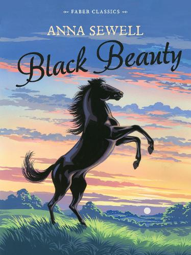 Black Beauty: Faber Children's Classics (Paperback)