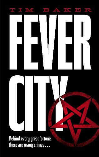 Fever City: A Thriller (Hardback)