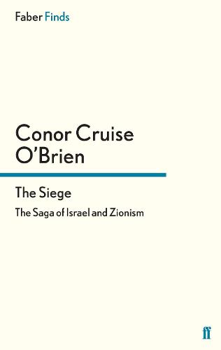 The Siege: The Saga of Israel and Zionism (Paperback)