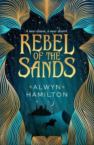 Rebel of the Sands - Rebel of the Sands Trilogy (Paperback)