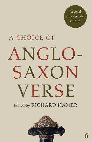 A Choice of Anglo-Saxon Verse (Paperback)