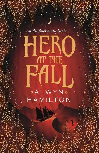 Hero at the Fall - Rebel of the Sands Trilogy (Paperback)