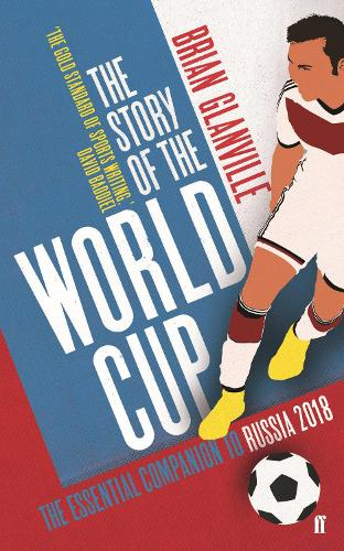 The Story of the World Cup: 2018 (Paperback)
