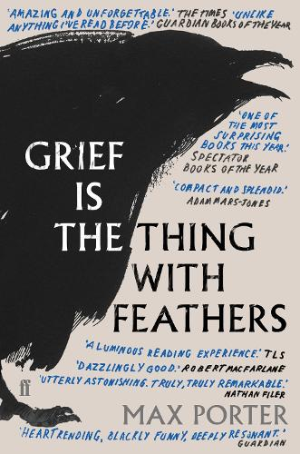 Grief Is the Thing with Feathers (Paperback)