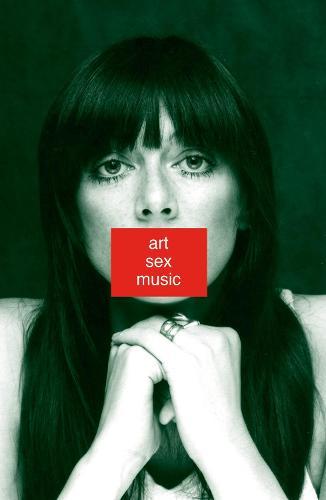 Art Sex Music (Paperback)