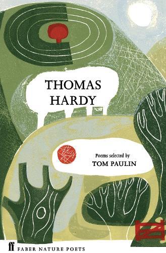 Thomas Hardy - Faber Nature Poets (Hardback)