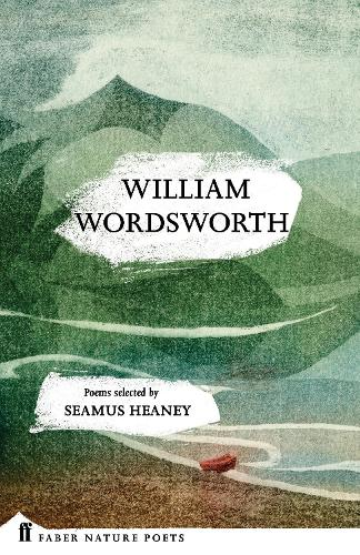 William Wordsworth - Faber Nature Poets (Hardback)