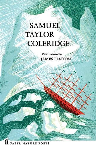 Samuel Taylor Coleridge - Faber Nature Poets (Hardback)