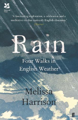 Rain: Four Walks in English Weather (Paperback)