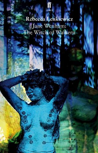 Jane Wenham: The Witch of Walkern (Paperback)