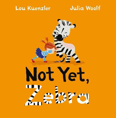 Not Yet Zebra (Paperback)