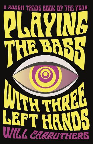 Playing the Bass with Three Left Hands (Paperback)