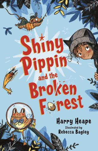 Shiny Pippin and the Broken Forest (Paperback)