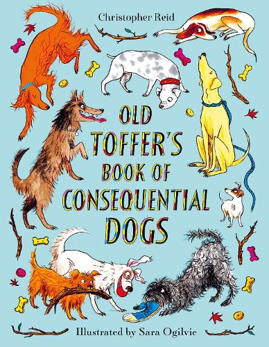 Old Toffer's Book of Consequential Dogs (Hardback)