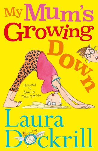 My Mum's Growing Down (Paperback)