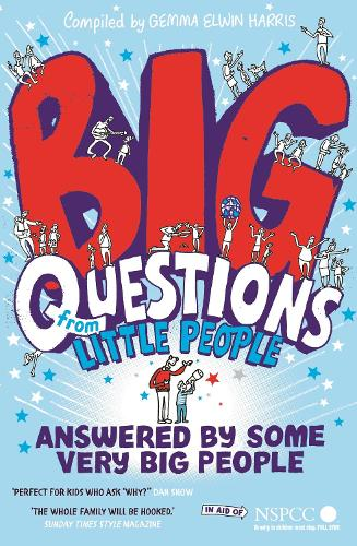 Big Questions From Little People . . . Answered By Some Very Big People (Paperback)