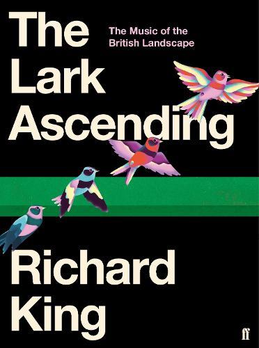 The Lark Ascending: The Music of the British Landscape (Hardback)