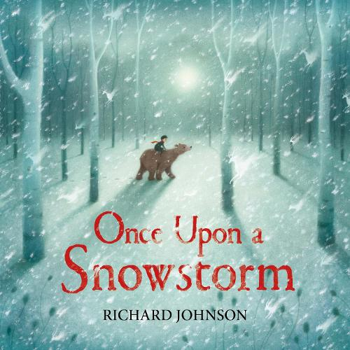 Once Upon a Snowstorm (Hardback)