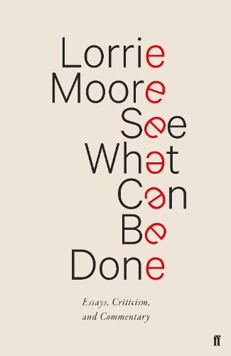 See What Can Be Done: Essays, Criticism, and Commentary (Hardback)