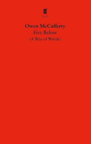 Fire Below: A War of Words (Paperback)