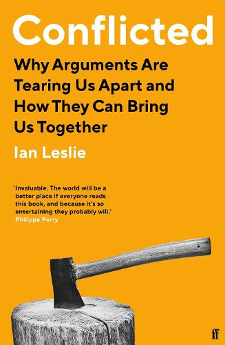 Conflicted: Why Arguments Are Tearing Us Apart and How They Can Bring Us Together (Paperback)