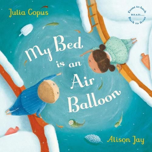My Bed is an Air Balloon (Paperback)