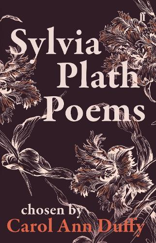 Sylvia Plath Poems Chosen by Carol Ann Duffy (Paperback)