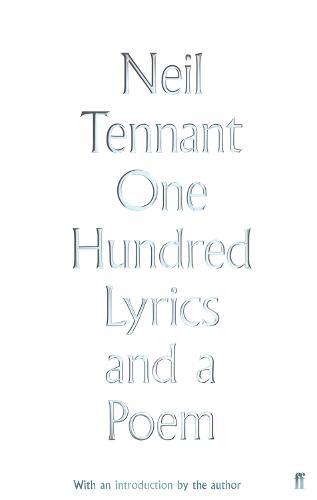 One Hundred Lyrics and a Poem (Hardback)