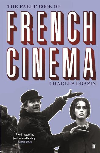 The Faber Book of French Cinema (Paperback)
