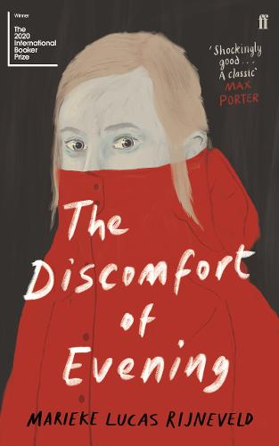 The Discomfort of Evening: The 'Hotly Anticipated' (Observer) Bestselling Dutch Sensation (Paperback)