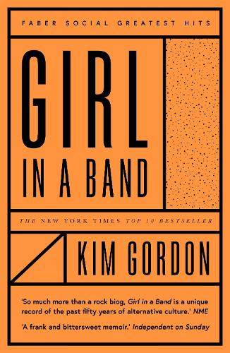 Girl in a Band - Faber Greatest Hits (Paperback)