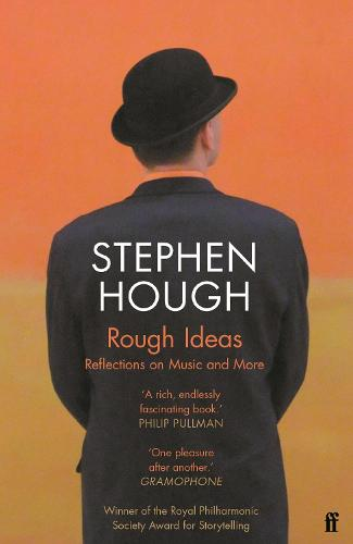 Rough Ideas: Reflections on Music and More (Paperback)