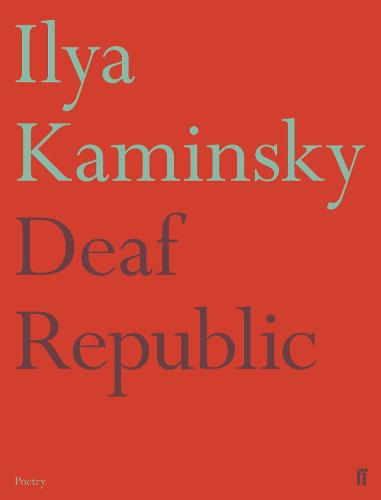 Deaf Republic (Paperback)