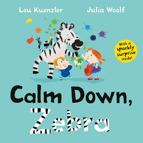 Calm Down, Zebra (Paperback)