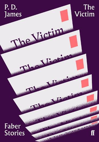 The Victim: Faber Stories - Faber Stories (Paperback)