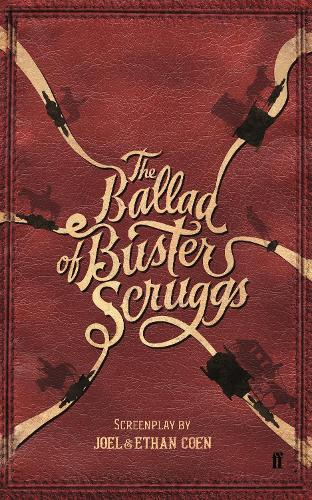 The Ballad of Buster Scruggs (Paperback)