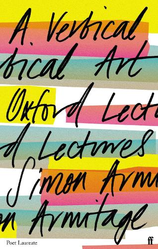 A Vertical Art: Oxford Lectures (Hardback)