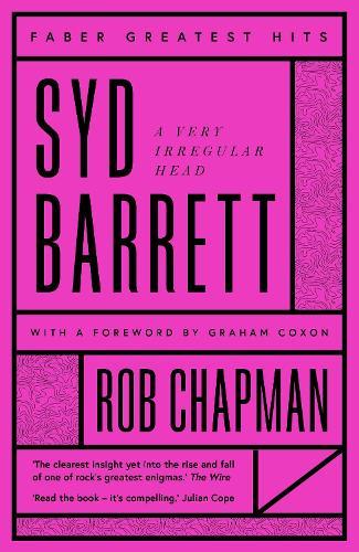 Syd Barrett: A Very Irregular Head - Faber Greatest Hits (Paperback)