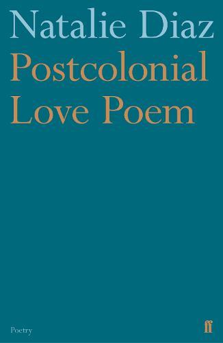 Postcolonial Love Poem (Paperback)