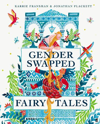 Gender Swapped Fairy Tales (Hardback)