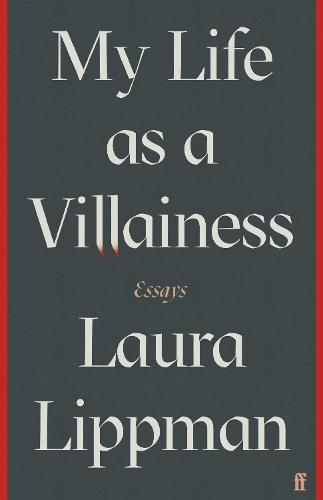 My Life as a Villainess: Essays (Hardback)