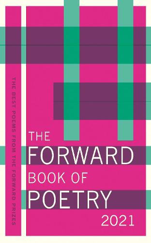 The Forward Book of Poetry 2021 by Various Poets | Waterstones