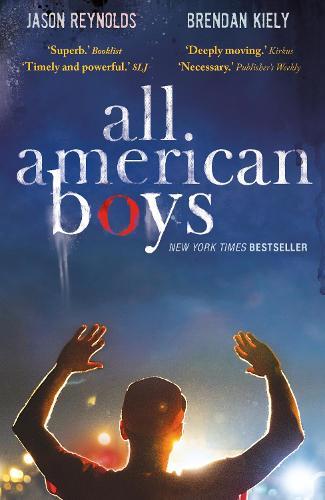 All American Boys by Jason Reynolds, Brendan Kiely | Waterstones