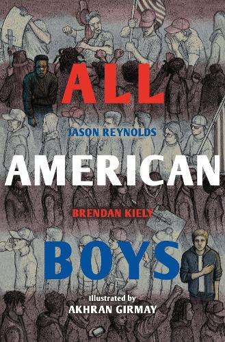 All American Boys: The Illustrated Edition (Paperback)