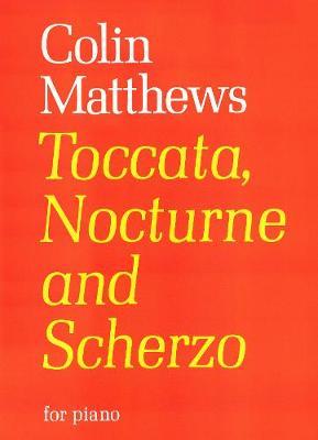 Toccata, Nocturne and Scherzo: (Piano) (Paperback)